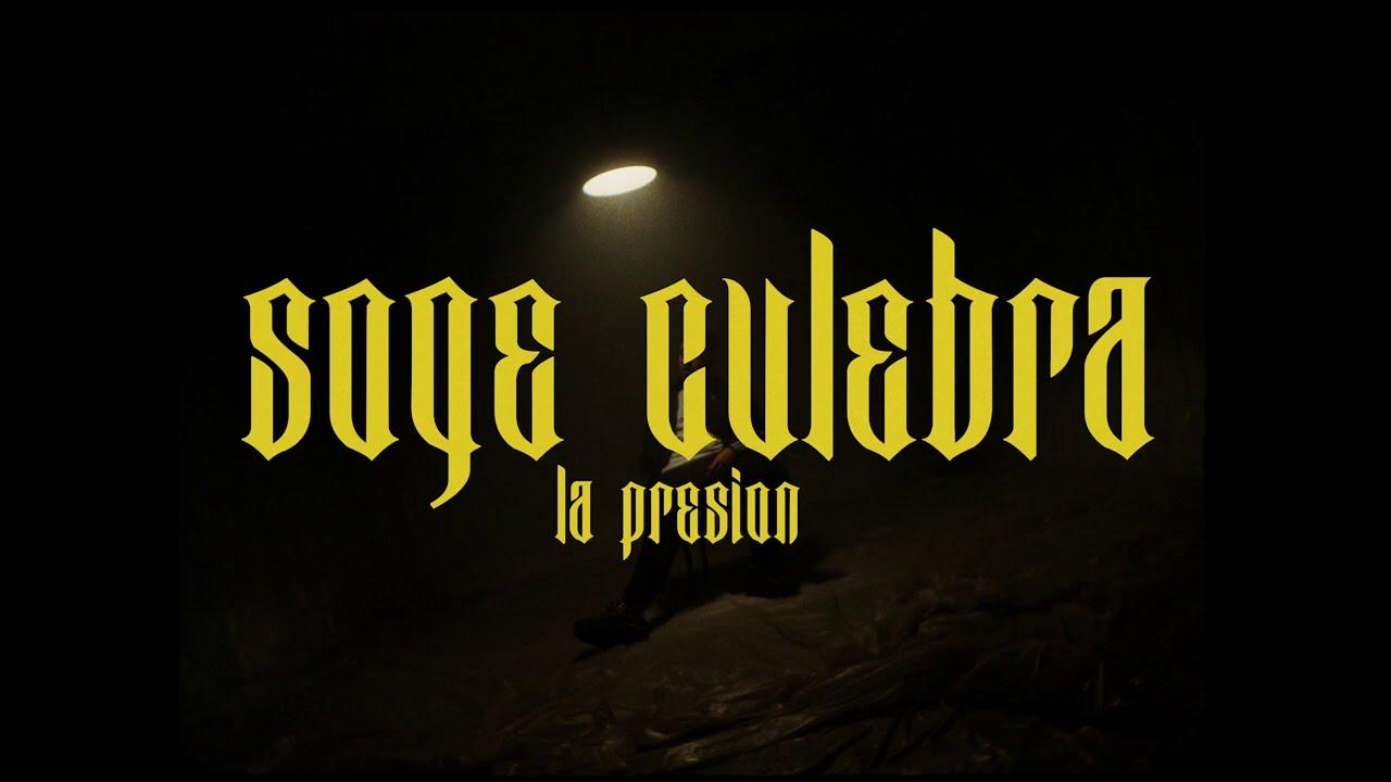 Pilla la letra y vídeo nuevo de Soge Culebra «La Presión»