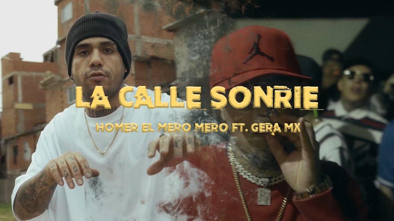 «La calle sonríe» es el nuevo clip de Homer El Mero junto a Gera MX