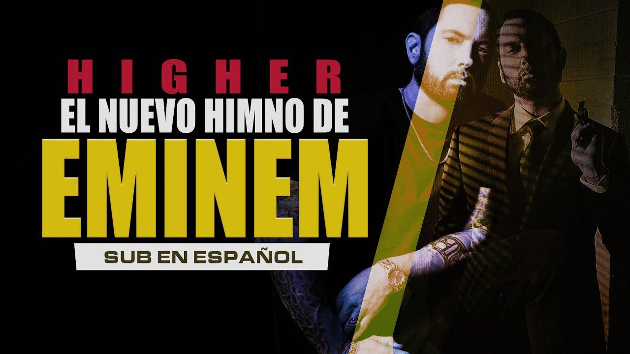 Eminem – Higher subtitulada en español